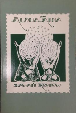Hawaiʻi Review Issue 27 Aloha ʻĀina: 1989